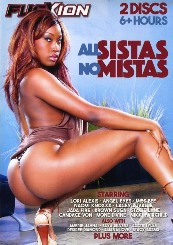 [Black / Lesbian] - Jada Fire, Nikki Fairchild, Sinnamon Love, Angel Eyes, Brown Suga, Lacey Duvalle, Mone Divine, Lori Alexia - All Sistas No Mistas (2016 / Metro / DVDRip)