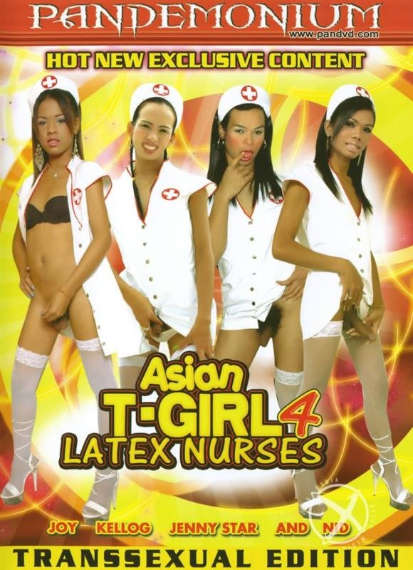 [Transsexual / Anal] - Kellog, Jenny Star, Nid, Joy - Asian T-Girl Latex Nurses 4 (2007 / Pandemonium / DVDRip)