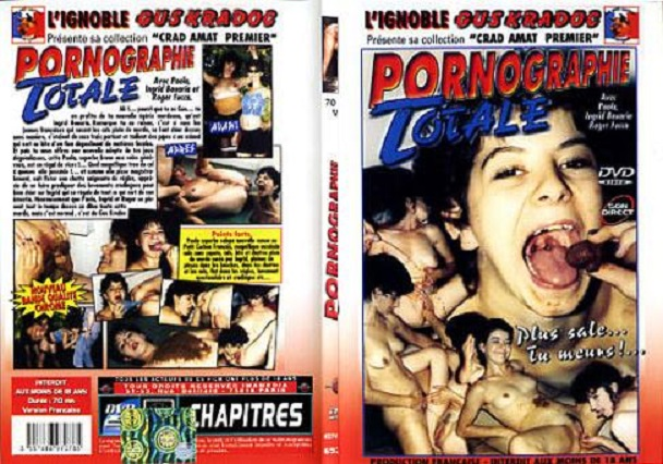 Paola, Ingrid Bouaria, Roger Fucca - Pornographie Totale (DVDRip/910 MB)